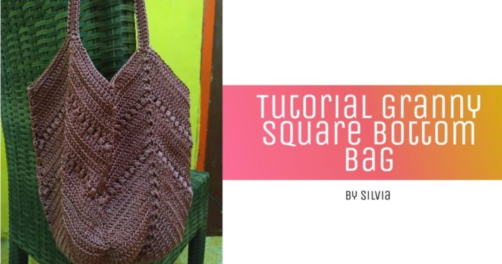 Tutorial Granny Square Bottom Bag  #tutorialcrochet #grannysquare #grannycrochet #tutorialmerajut
