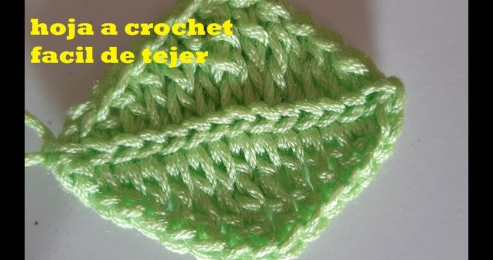 como hacer hojas para flores a crochet - tejido facil - paso a paso