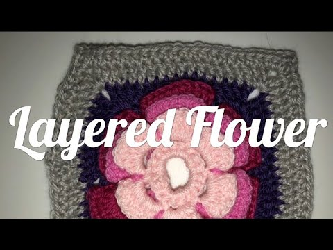 #296 - 3 Layered Flower - 2018 Granny Square CAL