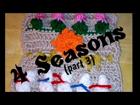 #365 pt 3 - 4 Seasons - 2018 Granny Square CAL