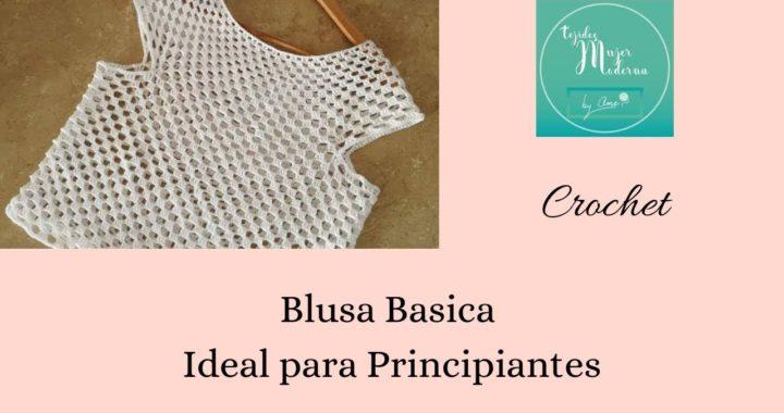 BLUSA TEJIDA A CROCHET  ideal para principiantes (teje tu primer blusa)