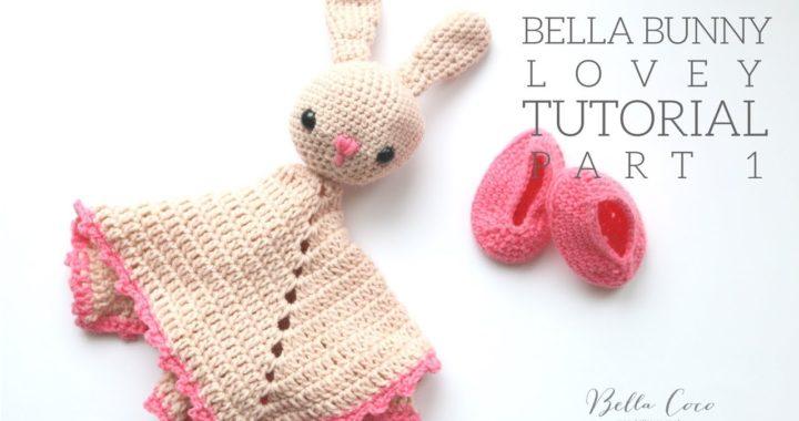 CROCHET: Bunny Lovey | Bella Coco