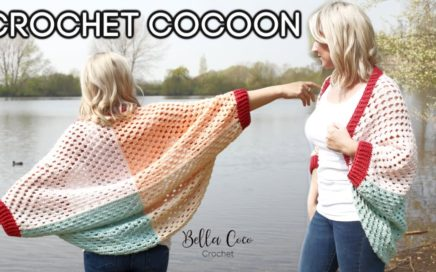 CROCHET: CROCHET COCOON / CARDIGAN | Bella Coco Crochet