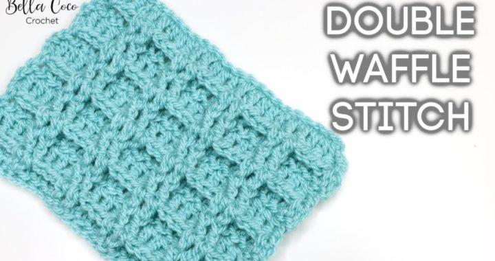 CROCHET: DOUBLE WAFFLE STITCH  | Bella Coco Crochet