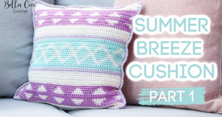 CROCHET: SUMMER BREEZE CUSHION | PART ONE |  Bella Coco Crochet