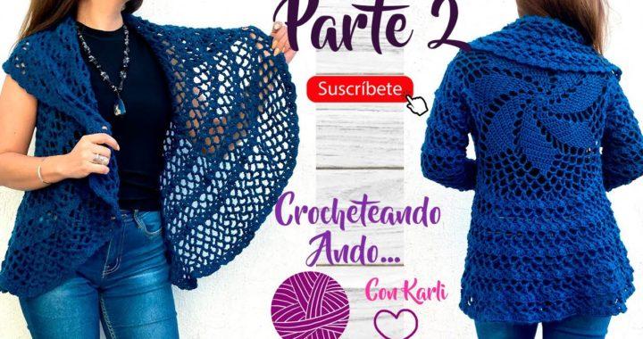 Chaleco / Suéter circular | Parte 2 | Fácil y todas las tallas | Crocheteando Ando