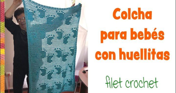 Colcha con huellas de piecitos en filet crochet para bebés / Tejiendo Perú