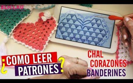 Como LEER PATRONES de CROCHET | Muy Fácil | Chal - Corazones - Banderines | EliClau