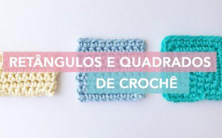 Como fazer quadrado e retângulo de crochê | Amigurumi Avançado #3
