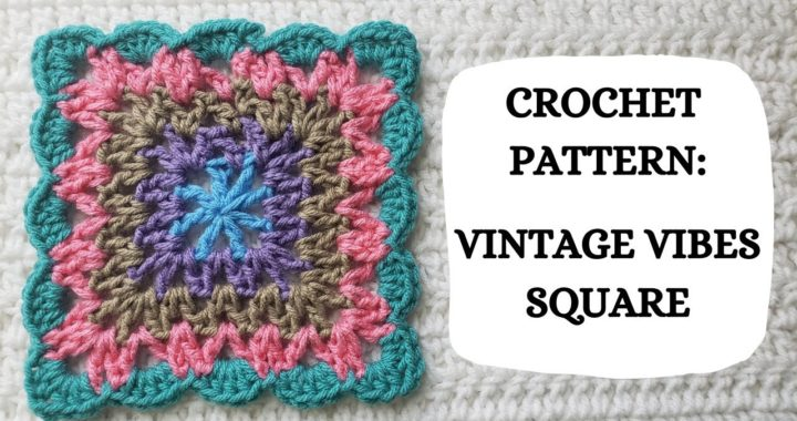 Crochet Pattern: Vintage Vibes Square