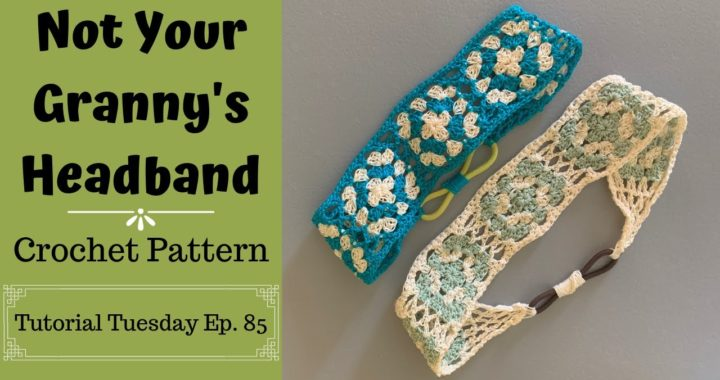 Crochet Thread Headband Pattern | Not Your Granny's Headband | Tutorial Tuesday Ep. 85