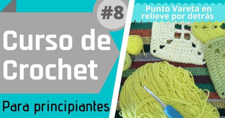 ⭐ Crochet para principiantes - Curso básico #8 - Punto Vareta en relieve por detrás