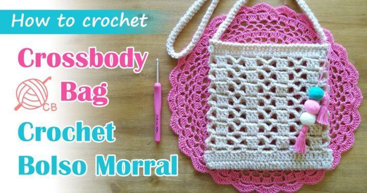 [ENG Sub] Cute Crossbody Bag - Bolso Morral Fácil a Crochet - Easy Purse - Free Pattern - SS 2020