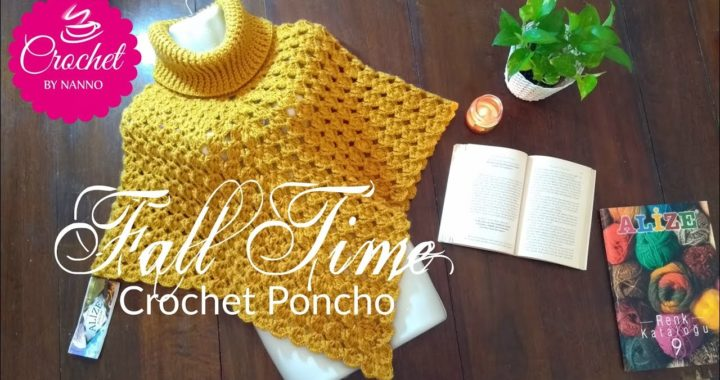 FALL TIME🍁 CROCHET PONCHO FOR ALL Etsy Written Pattern Available |☕THE CROCHET SHOP by NANNO