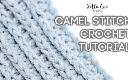 HOW TO CROCHET THE CAMEL STITCH | Bella Coco Crochet