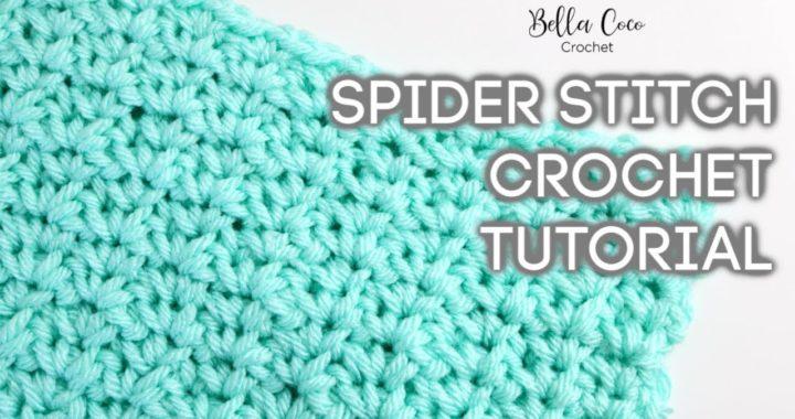 HOW TO CROCHET THE SPIDER STITCH | Bella Coco Crochet
