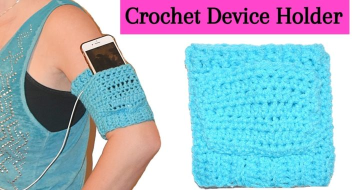 How Crochet a Device Holder Tutorial - Crochet Jewel