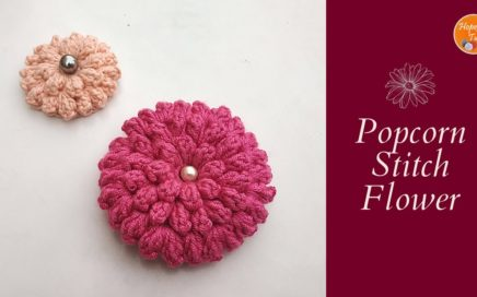 How to Crochet a Flower | Popcorn Stitch Crochet Flower tutorial for Beginners #crochetflower