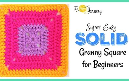 How to Crochet a Solid Granny Square | The Secret Yarnery