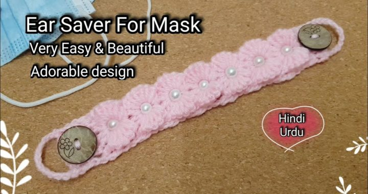 How to crochet Ear Saver |Face Mask Connector |Ear Saver For Mask | Face Mask Adopter |Ear Saver