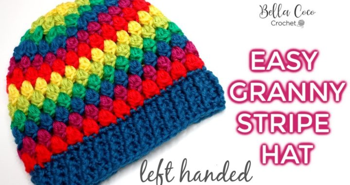 LEFT HANDED CROCHET: EASY GRANNY HAT  | Bella Coco Crochet | AD