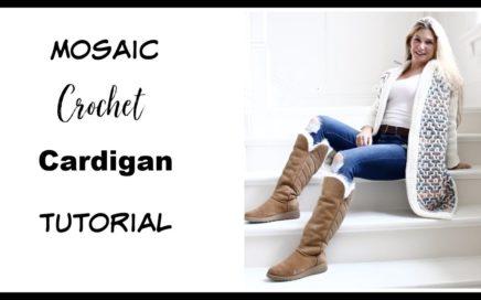 Mosaic Crochet cardigan Tutorial