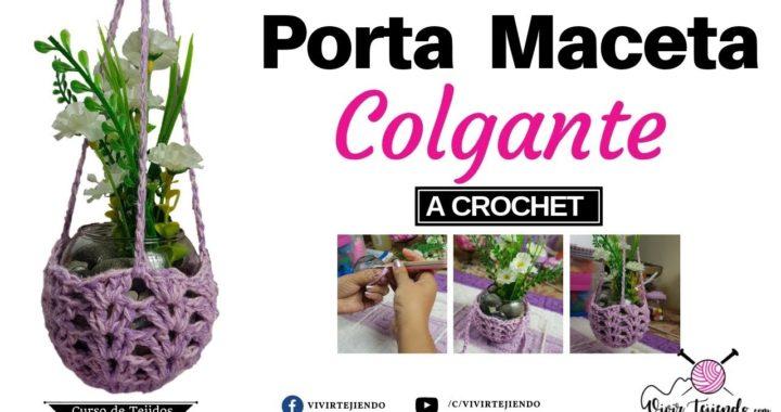 Porta Maceta Colgante a Crochet | Curso de Tejidos a Crochet | Vivirtejiendo