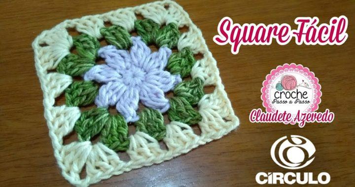 Square Fácil Crochê Passo a Passo por Claudete Azevedo