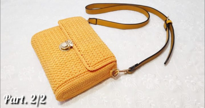 Tutorial Tas Rajut Santai Tanpa Furing dan Resleting    Crochet Bag    Part. 2