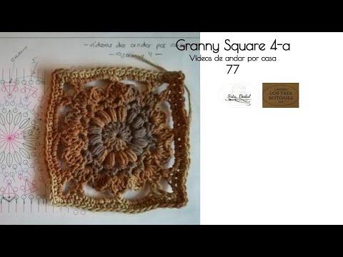 Vídeos de andar por casa 77 - Granny Square 4/a (crochet)