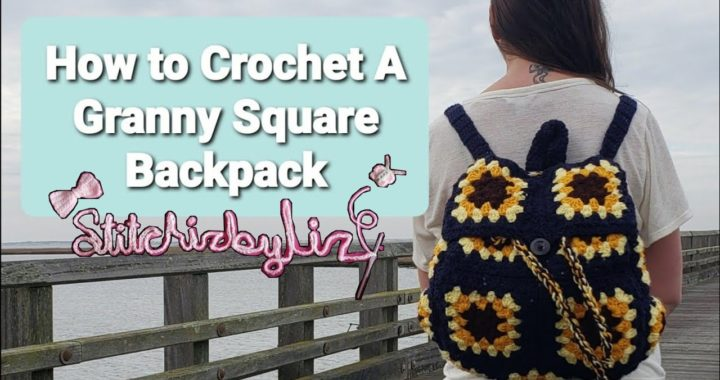 how to crochet a granny square backpack