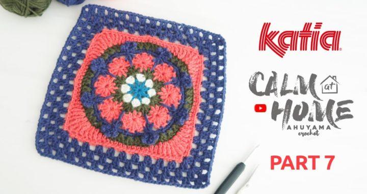 07 Calm at Home 🏠 Mandala Square E con Ahuyama Crochet