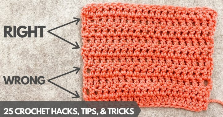 25+ CROCHET HACKS FOR BEGINNERS [Pro-Tips from a Crocheter with 20 Years Experience]