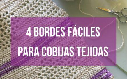 4 Bordes Basicos Para Cobijas