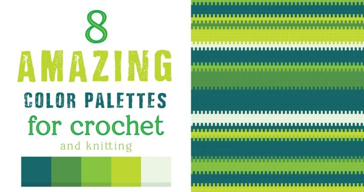 🍊 8 AMAZING color palettes for CROCHET and knitting- LESONA CROCHET