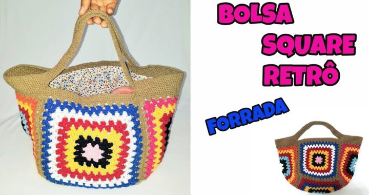 BOLSA SQUARE RETRÔ FORRADA / CROCHE BAG