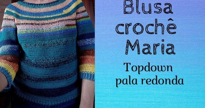 Blusa crochê Maria !