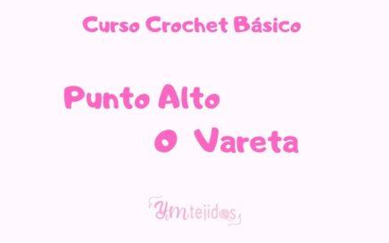 CLASE 10 ► COMO HACER UN PUNTO ALTO ~ Curso de Crochet Básico para principiantes | YM TEJIDOS