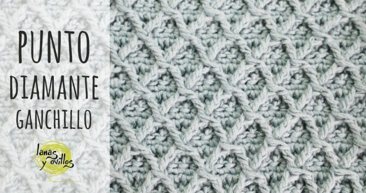 CÓMO TEJER PUNTO DIAMANTE | Crochet - Ganchillo | Lanas y Ovillos