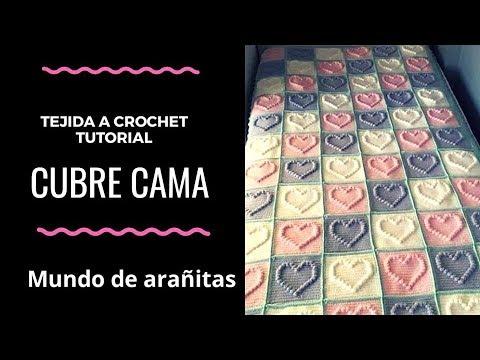 CUBRECAMA tejida a crochet de ❤️corazones❤️  tutorial // punto garbanzo