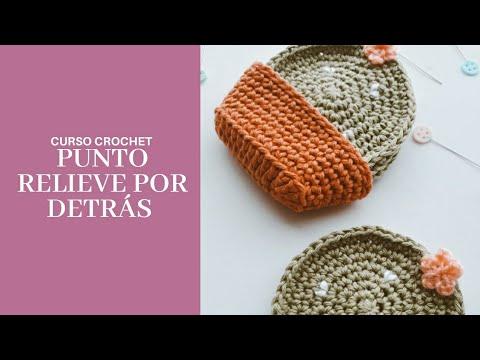 CURSO CROCHET: Punto relieve por detrás- Curso básico de crochet para principiantes