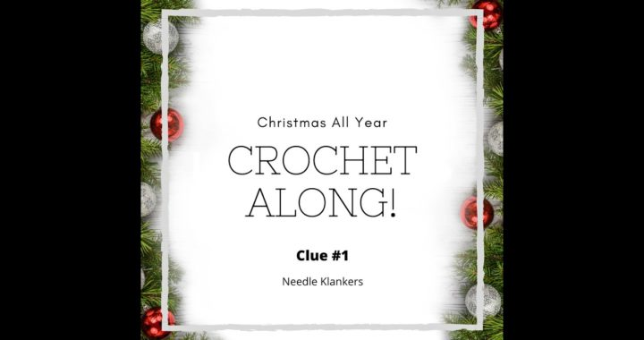 Clue #1 | Christmas All Year Crochet Along (Right Handed)