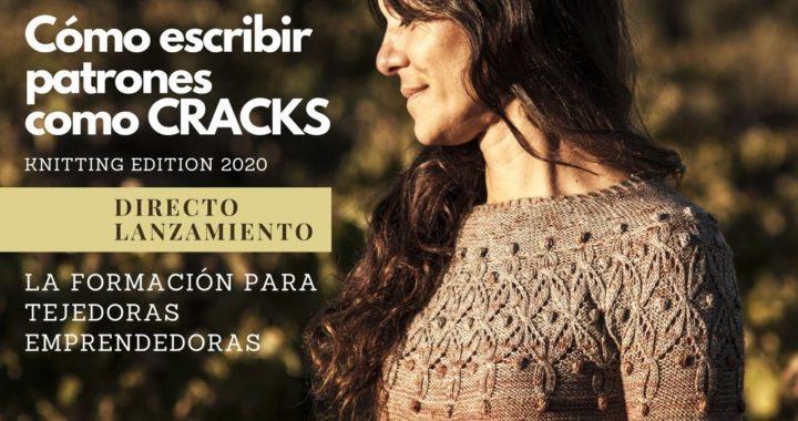 🔥🔥🔥 Cómo escribir patrones como CRACKS 🔥🔥🔥 Presentación Knitting Edition 2020 por Cecilia Losada
