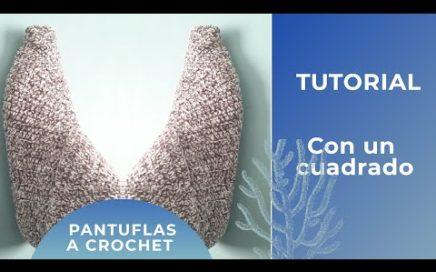 Como hacer unas pantuflas con un cuadrado tejido a crochet | paso a paso