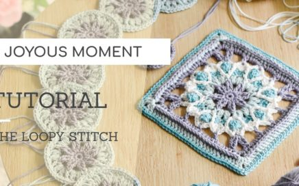 Crochet: A Joyous Moment Square Tutorial   The Loopy Stitch