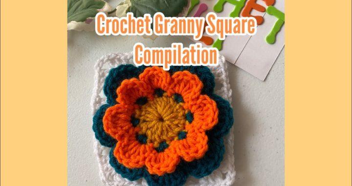 Crochet Granny Square Compilation