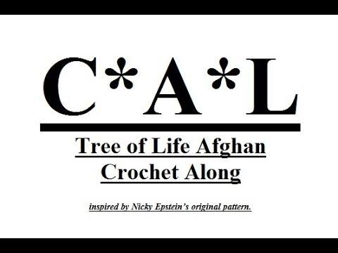 Crochet Tree of Life Afghan CAL Part 14.