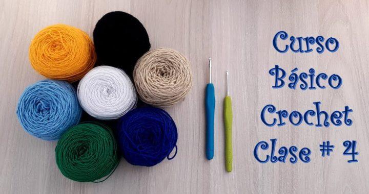 Curso Básico de Tejido a Crochet (Clase # 4)