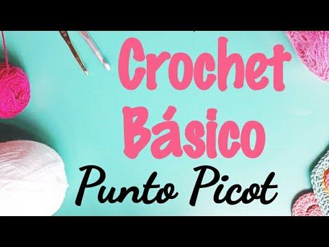 Curso Básico de crochet Punto Picot