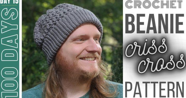 DIY Crochet Beanie - Day 15 - Criss Cross Beanie
